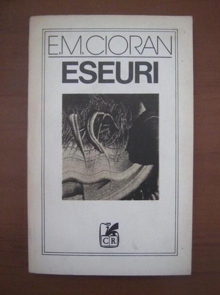 Anticariat: Emil Cioran - Eseuri