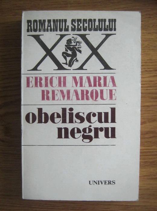 Anticariat: Erich Maria Remarque - Obeliscul negru