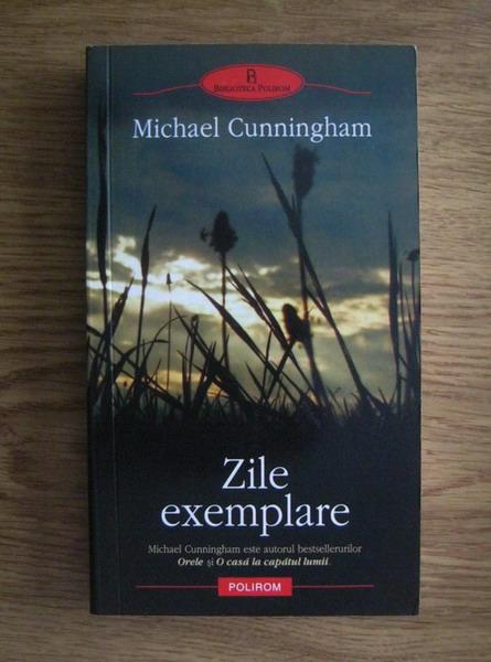 Anticariat: Michael Cunningham - Zile exemplare