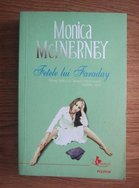 Anticariat: Monica McInerney - Fetele lui Faraday (editura Polirom, 2009)