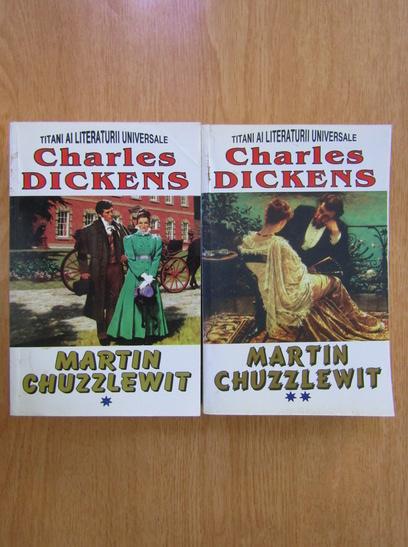 Anticariat: Charles Dickens - Martin Chuzzlewit (2 volume)