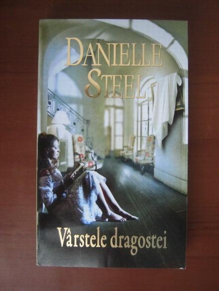 Anticariat: Danielle Steel - Varstele dragostei