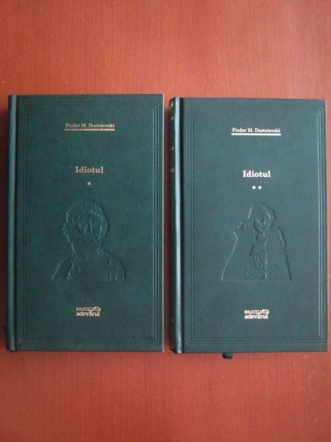 Anticariat: Dostoievski - Idiotul (2 volume) (Adevarul)