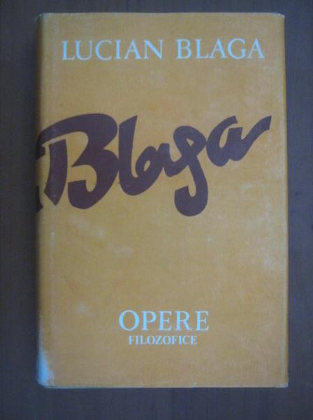 Anticariat: Lucian Blaga - Opere, volumul 10 (Trilogia valorilor)
