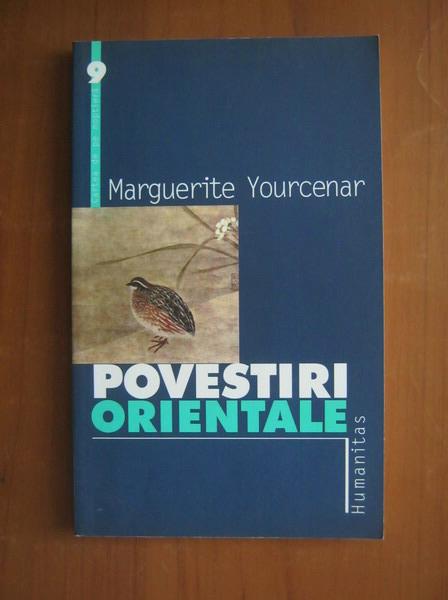 Anticariat: Marguerite Yourcenar - Povestiri orientale