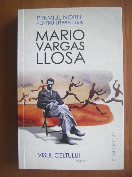 Anticariat: Mario Varga Llosa - Visul celtului