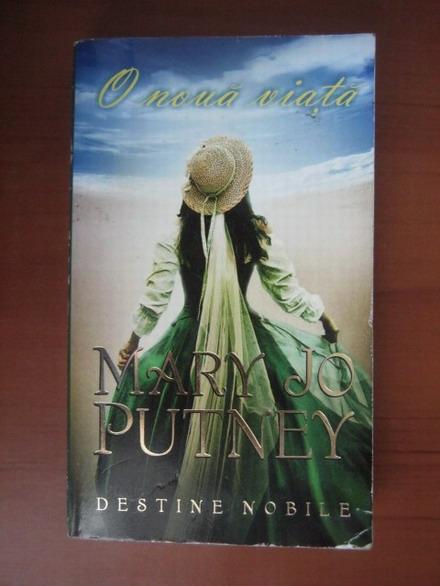 Anticariat: Mary Jo Putney - O noua viata