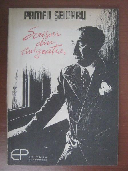 Anticariat: Pamfil Seicaru - Scrisori din emigratie