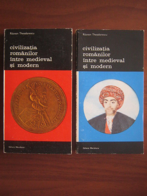 Anticariat: Razvan Theodorescu - Civilizatia romanilor intre medieval si modern (2 volume)