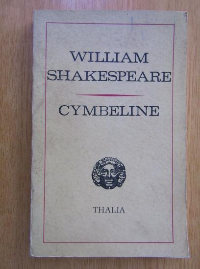 Anticariat: William Shakespeare - Cymbeline