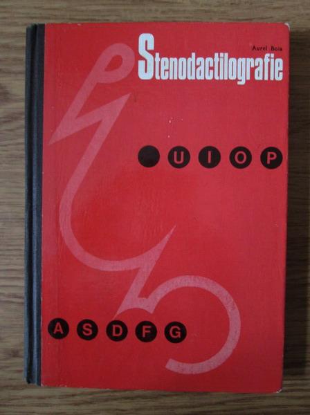 Anticariat: Aurel Boia - Stenodactilografie