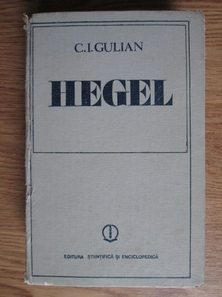 Anticariat: C. I. Gulian - Hegel