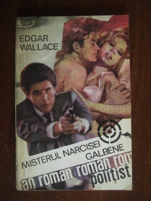 Anticariat: Edgar Wallace - Misterul narcisei galbene