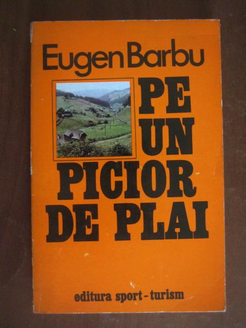 Anticariat: Eugen Barbu - Pe un picior de plai