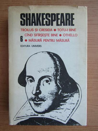Anticariat: Shakespeare - Opere complete (volumul 6)