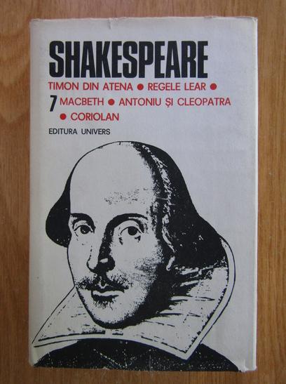 Anticariat: Shakespeare - Opere, Editura Univers (volumul 7)