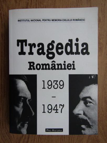 Anticariat: Tragedia Romaniei 1939-1947
