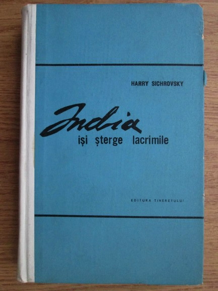 Anticariat: Harry Sichrovsky - India isi sterge lacrimile