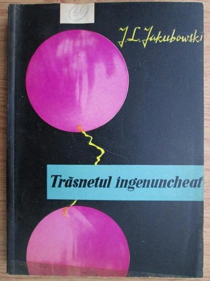 Anticariat: Janusz Lech Jakubowski - Trasnetul ingenuncheat