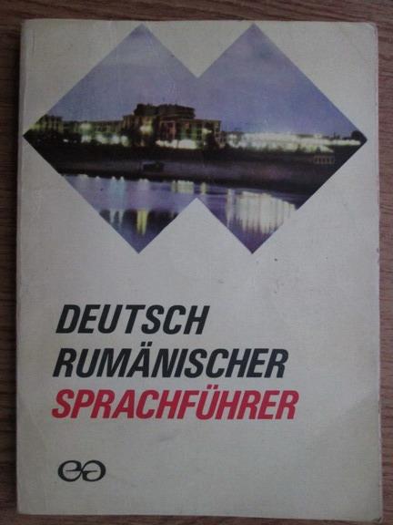 Anticariat: Liane Bidian - Deutsch Rumanischer Sprachfuhrer