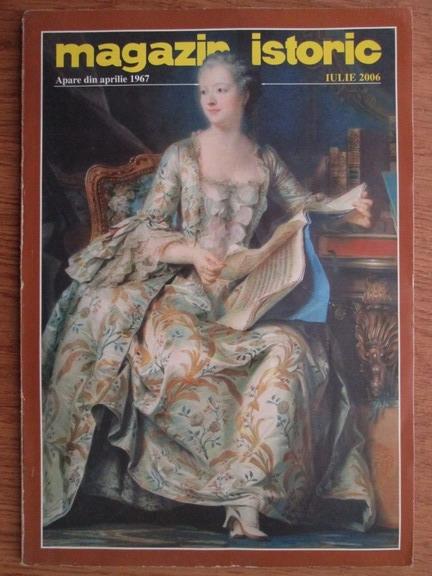 Anticariat: Magazin istoric, anul XL, nr. 7 (472), iulie 2006