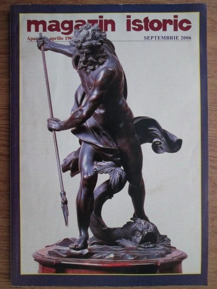 Anticariat: Magazin istoric, anul XL, nr. 9 (474), septembrie 2006