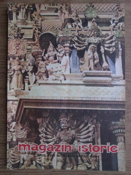 Anticariat: Magazin istoric, anul XVIII, nr. 4 (205), aprilie 1984