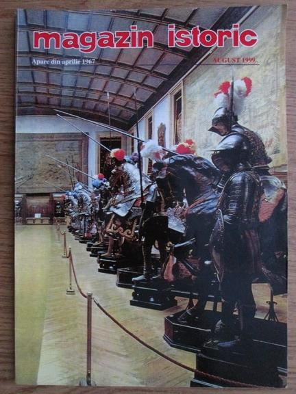 Anticariat: Magazin istoric, anul XXXIII, nr. 8 (389), august 1999