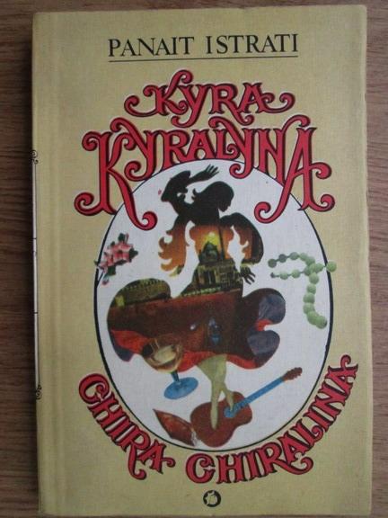 Anticariat: Panait Istrati - Chira Chiralina (editie bilingva romana-franceza)