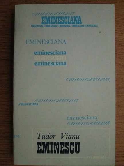 Anticariat: Tudor Vianu - Mihai Eminescu