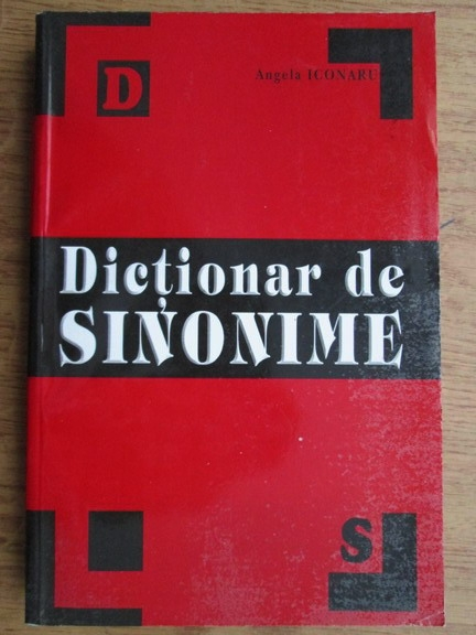 Anticariat: Angela Iconaru - Dictionar de sinonime