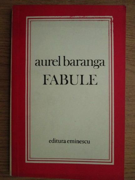 Anticariat: Aurel Baranga - Fabule