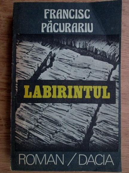 Anticariat: Francisc Pacurariu - Labirintul