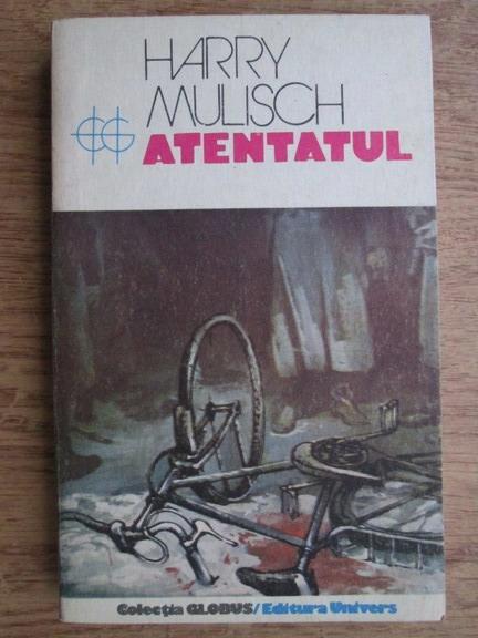 Anticariat: Harry Mulisch - Atentatul