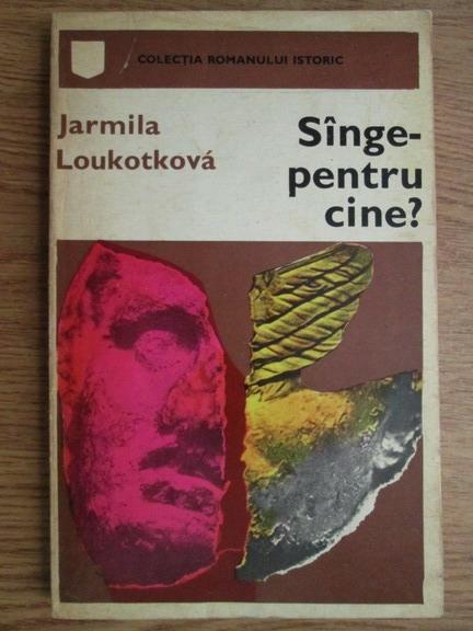 Anticariat: Jarmila Loukotkova - Sange-pentru cine?