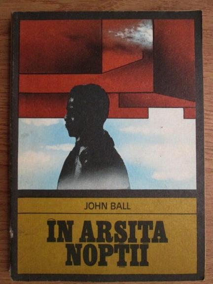 Anticariat: John Ball - In arsita noptii