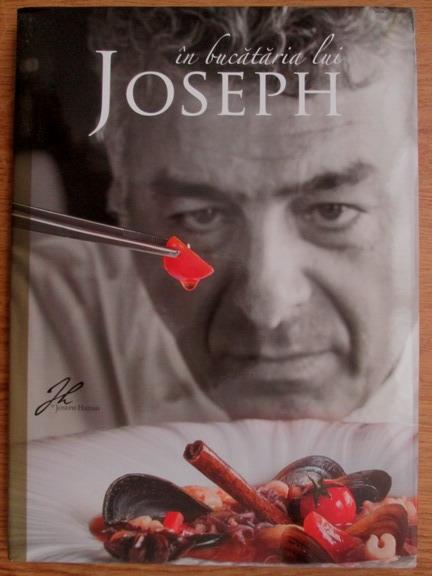 Anticariat: Joseph Hadad - In bucataria lui Joseph