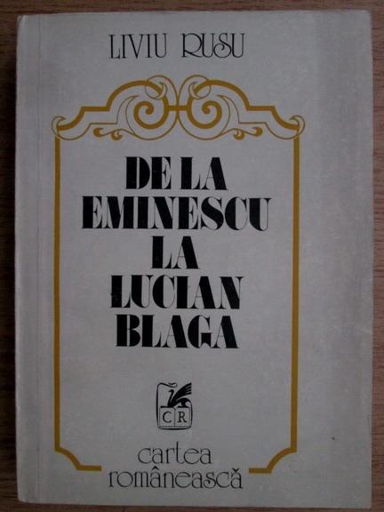 Anticariat: Liviu Rusu - De la Eminescu la Lucian Blaga