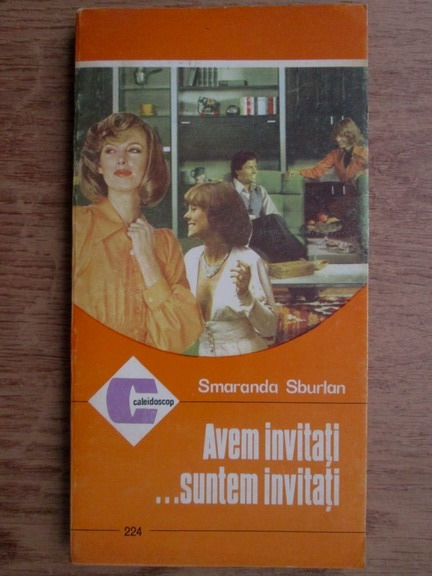 Anticariat: Smaranda Sburlan - Avem invitati...suntem invitati