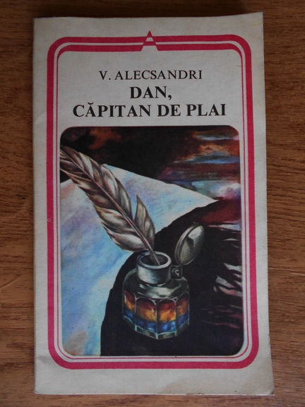 Anticariat: Vasile Alecsandri - Dan, capitan de plai