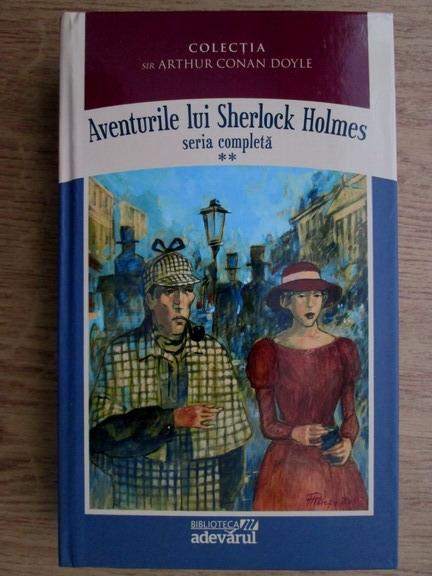 Anticariat: Arthur Conan Doyle - Aventurile lui Sherlock Holmes (volumul 2)