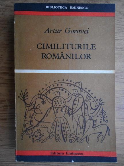Anticariat: Artur Gorovei - Cimiliturile romanilor