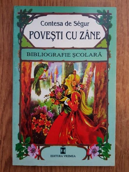 Anticariat: Contesa de Segur - Povesti cu zane