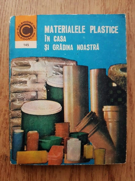Anticariat: Dumitru Chetraru - Materialele plastice in casa si gradina noastra