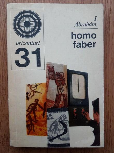 Anticariat: J. Abraham - Homo faber