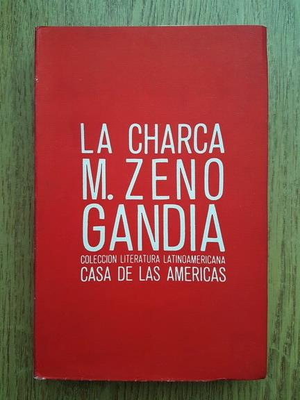 Anticariat: M. Zeno Gandia - La Charca