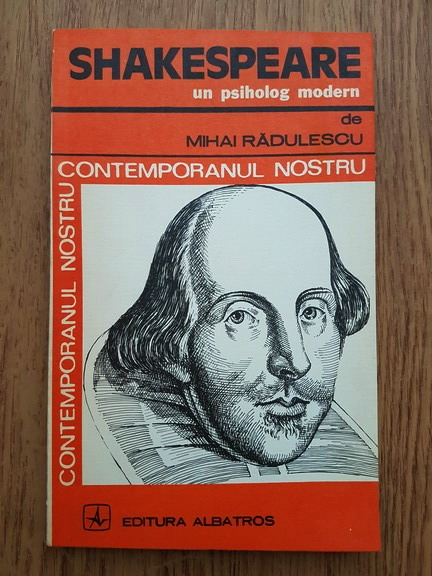 Anticariat: Mihai Radulescu - Shakespeare, un psiholog modern