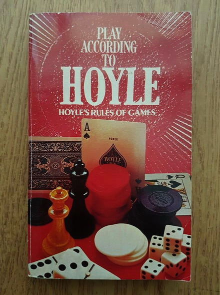 Anticariat: Play according to Hoyle. Hoyle's rules of games