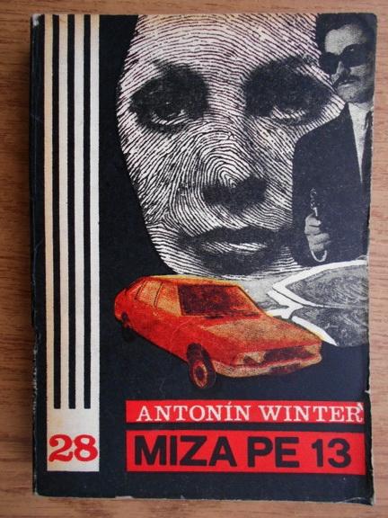 Anticariat: Antonin Winter - Miza pe 13