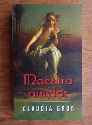 Anticariat: Claudia Grob - Maestra runelor